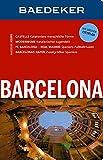 Baedeker Reiseführer Barcelona: mit GROSSEM CITYPLAN - Achim Bourmer