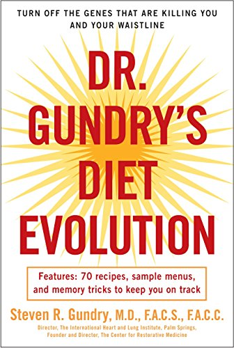 Dr. Gundry's Diet Evolution: Turn Off the Genes That Are Killing You and Your Waistline - Globale Anti-aging-system