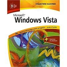 Windows Vista: Un apprentissage par projets... pas à pas. + Exercices et solutions
