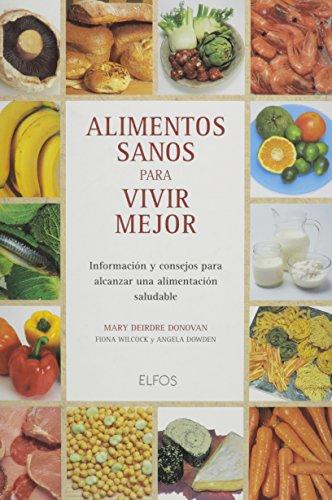 Descargar Libro Alimentos Sanos Para Vivir Mejor de Unknown