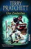 Der Zauberhut: Ein Roman von der bizarren Scheibenwelt (Terry Pratchetts Scheibenwelt)