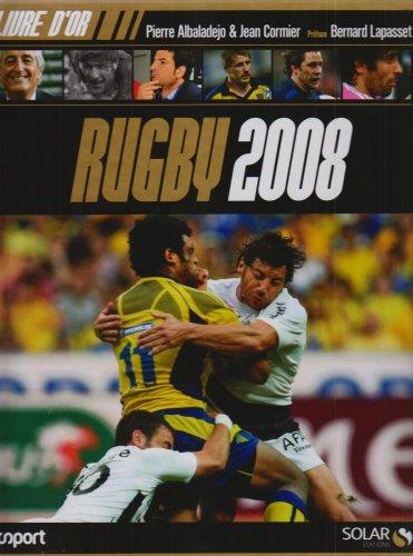 LIVRE D OR DU RUGBY 2008