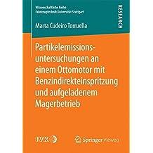 Partikelemissionsuntersuchungen an einem Ottomotor mit Benzindirekteinspritzung und aufgeladenem Magerbetrieb (Wissenschaftliche Reihe Fahrzeugtechnik Universität Stuttgart)