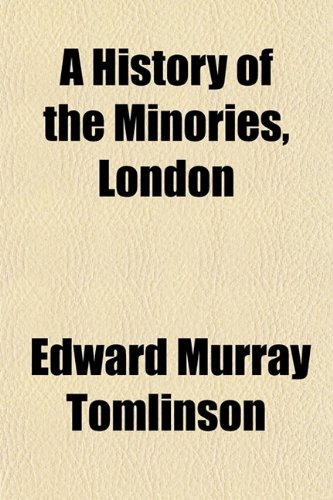 A History of the Minories, London