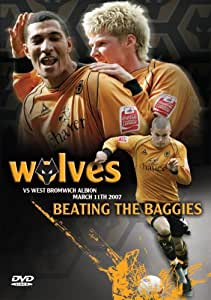 Wolverhampton Wanderers v West Bromwich Albion - Wolves Beating the Baggies (March 2007) [DVD]