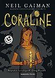 Coraline: Adaptada e ilustrada por P. Craig Russell