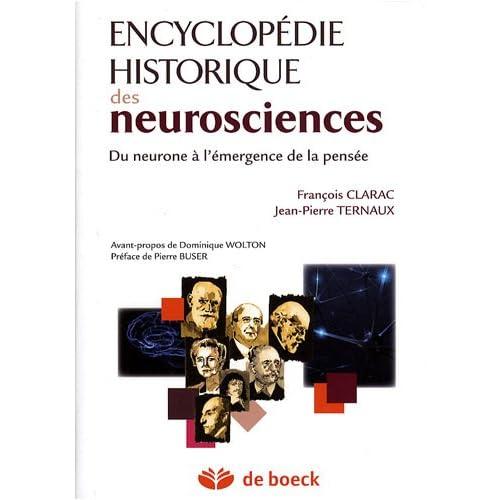 Encyclopédie historique des neurosciences : Du neurone à l'émergence de la pensée