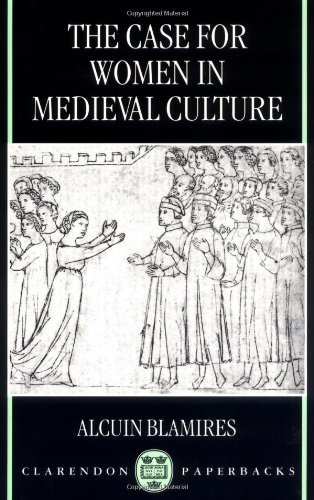 Download the case for women in medieval culture by alcuin blamires download the case for women in medieval culture by alcuin blamires pdf fandeluxe Gallery