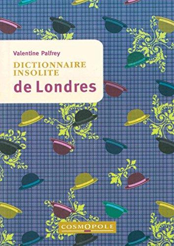 Dictionnaire insolite de Londres par Valentine Palfrey