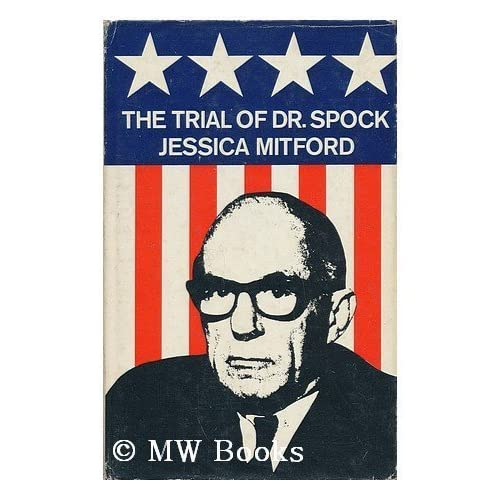 The Trial of Dr. Spock, the Rev. William Sloane Coffin, Jr., Michael Ferber, Mitchell Goodman, and Marcus Raskin.