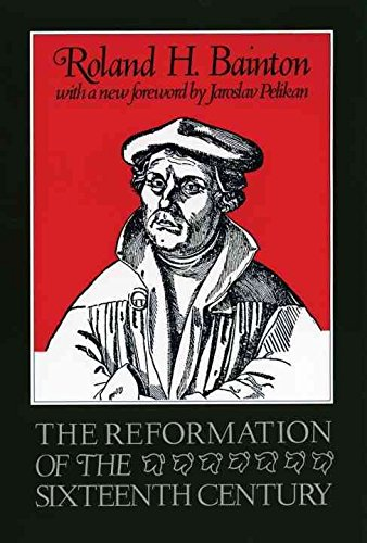 [(The Reformation of the Sixteenth Century)] [By (author) Roland H. Bainton] published on (February, 1992)