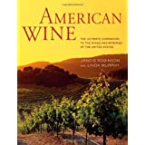 American Wine: The Ultimate Companion to the Wines and Wineries of the United States by Robinson, Jancis, Murphy, Linda (2012) Hardcover