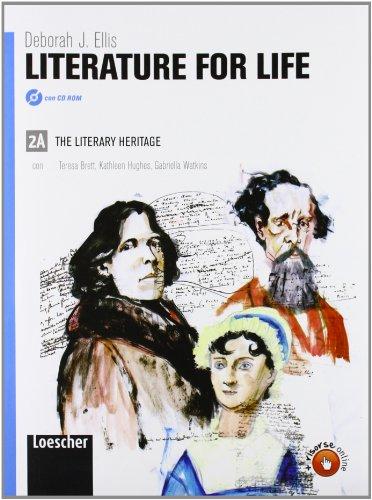 Literature for life. Vol. 2A. Per le Scuole superiori. Con espansione online