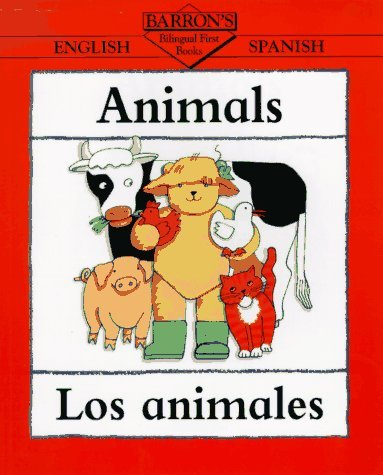 Animals/Los Animales (Barron's Bilingual First Books) (Spanish Edition) by Clare Beaton (1997-03-01)