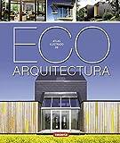Eco arquitectura (Atlas Ilustrado)
