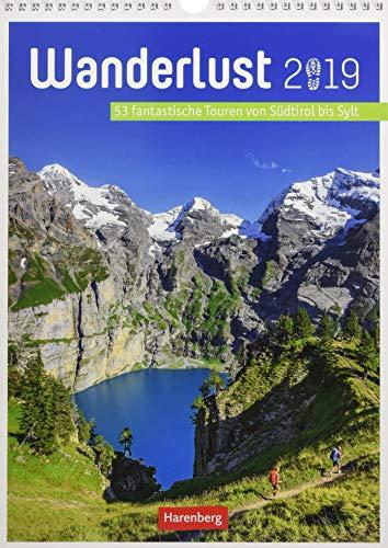 Wanderlust - Kalender 2019: 53 fantastische Touren von Südtirol bis Sylt