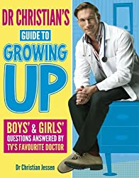 Dr Christian's Guide to Growing Up by Dr Christian Jessen (2013-05-02)