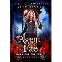 Agent of the Fae (Dark Fae FBI Book 4) (English Edition)