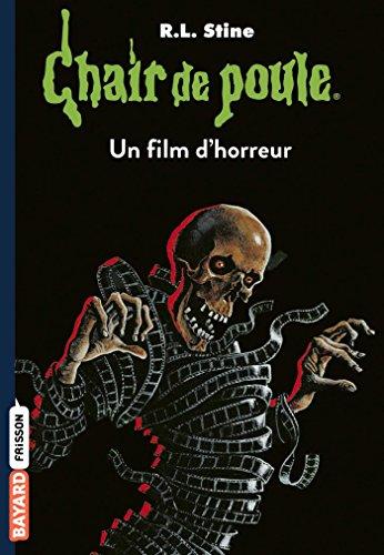Chair de poule , Tome 52: Un film d'horreur