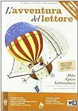 L'avventura del lettore. Mito, epica, letteratura. Materiali per il docente. Per la Scuola media: 1