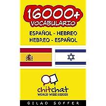 16000+ Español - Hebreo Hebreo - Español Vocabulario (Charla Mundial) (Afrikaans Edition)