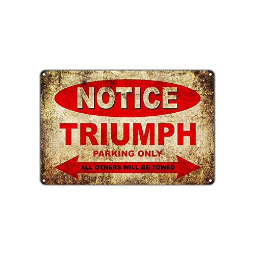 Triumph Motorcycles Bikes Only All Other Will Be Towed Parking Sign Vintage Retro Decor Art Shop Man Cave Bar Metall Schild für Garage Wand Kunst Deko Blechschild 20x30,5 cm