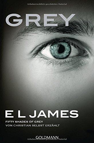 Buchseite und Rezensionen zu 'Grey - Fifty Shades of Grey von Christian selbst erzählt: Roman' von E L James
