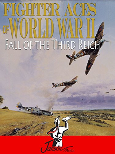 fighter-aces-of-world-war-ii-fall-of-the-third-reich
