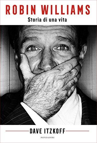 Robin Williams: Storia di una vita