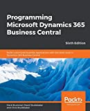 Programming Microsoft Dynamics 365 Business Central: Build customized business applications with the latest tools in Dyn