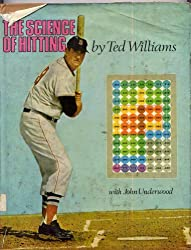 The Science of Hitting by Ted Williams (1971-08-01)