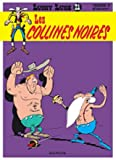 Lucky Luke, tome 21 - Les Collines noires
