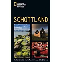 National Geographic Traveler: Schottland