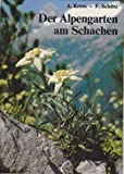 Der Alpengarten am Schachen
