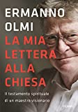 Scarica Libro La mia lettera alla Chiesa Il testamento spirituale di un maestro visionario (PDF,EPUB,MOBI) Online Italiano Gratis