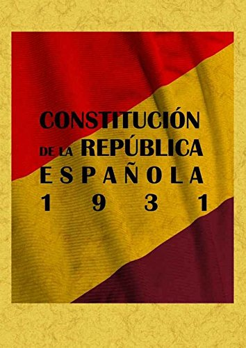 Constitucion de La Republica Española 1931 por Aa.Vv.