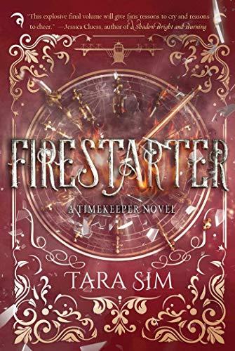 Firestarter (Timekeeper, Band 3)