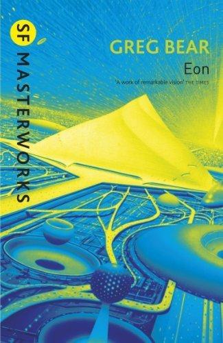 Eon (S.F. MASTERWORKS) by Bear. Greg ( 2002 ) Paperback