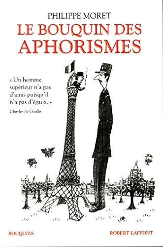 Le Bouquin des aphorismes par Philippe MORET