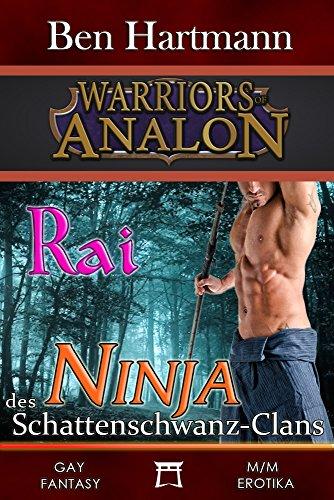 Rai: Ninja des Schattenschwanz-Clans: Gay M/M Fantasy ...
