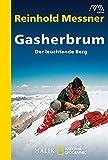 Gasherbrum: Der leuchtende Berg
