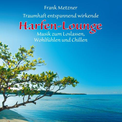 Harfen-Lounge: Musik zur Entspannung