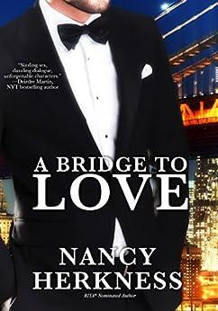 A Bridge To Love by [Herkness, Nancy]