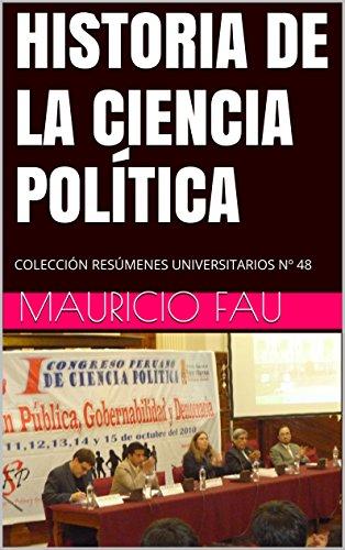HISTORIA DE LA CIENCIA POLÍTICA: COLECCIÓN RESÚMENES UNIVERSITARIOS Nº 48