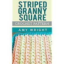 Striped Granny Square: Crochet Pattern (English Edition)