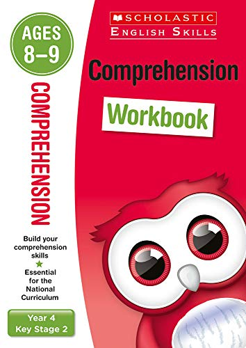 Comprehension workbook for ages 8 to 9 (Year 4). Build essential inference, prediction and more comprehension skills for the national curriculum (Scholastic English Skills)