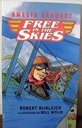 Title: Amelia Earhart Free In The Skies