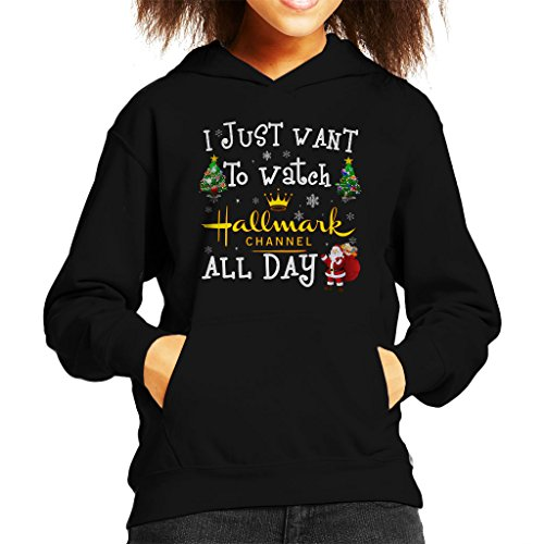 Hallmark Channel-filme (I Just Want To Watch The Hallmark Channel Christmas Kid's Hooded Sweatshirt)