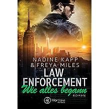 Law Enforcement: Wie alles begann