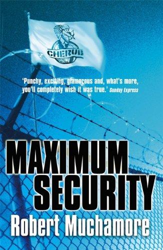 Maximum Security: Book 3: Bk. 3 (CHERUB)